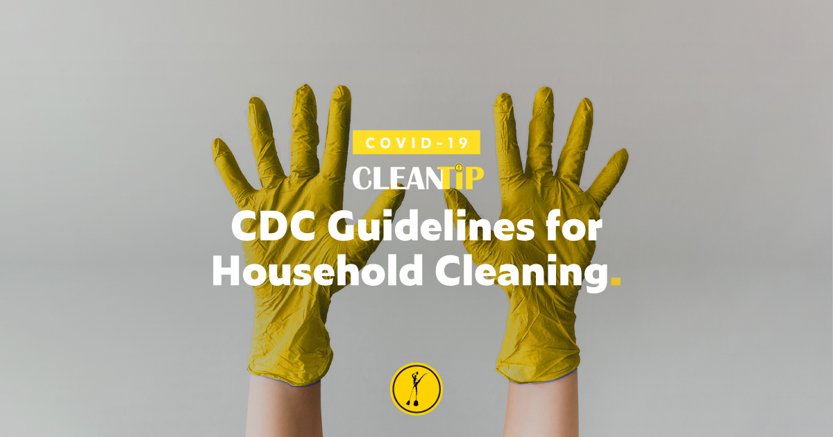 CDC Guidelines For Household Cleaning and Disinfection